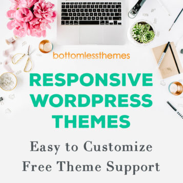 Bottomless Themes » Responsive WordPress Themes